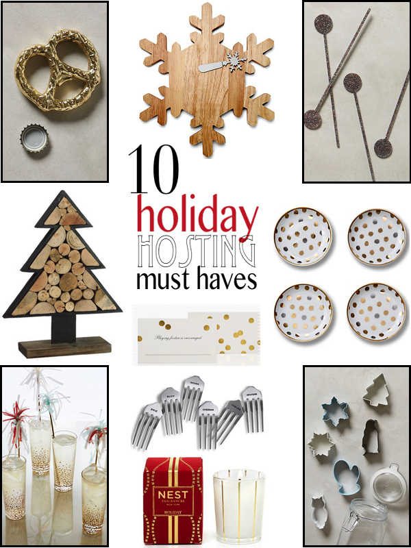 10 holiday hosting must haves