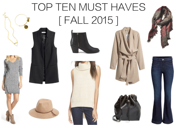 TOP TEN FALL MUST HAVES 2015